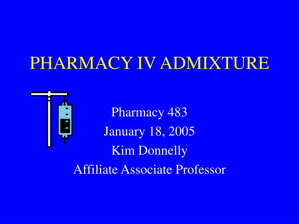 pharmacy iv admixture l.