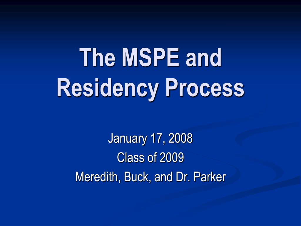the mspe and residency process l.