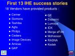 first 13 ihe success stories