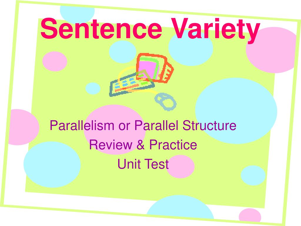 sentence variety A resource for improving wrting by varying sentences.