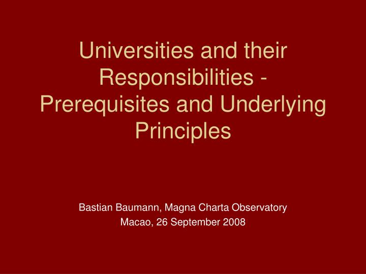 universities and their responsibilities prerequisites and underlying principles n.