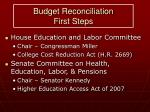 budget reconciliation first steps
