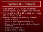 rigorous h s program