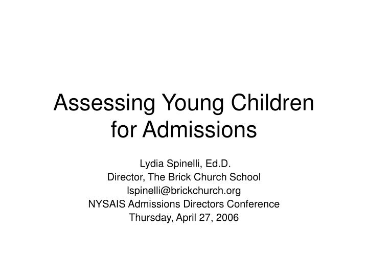 assessing young children for admissions n.