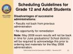 scheduling guidelines for grade 12 and adult students