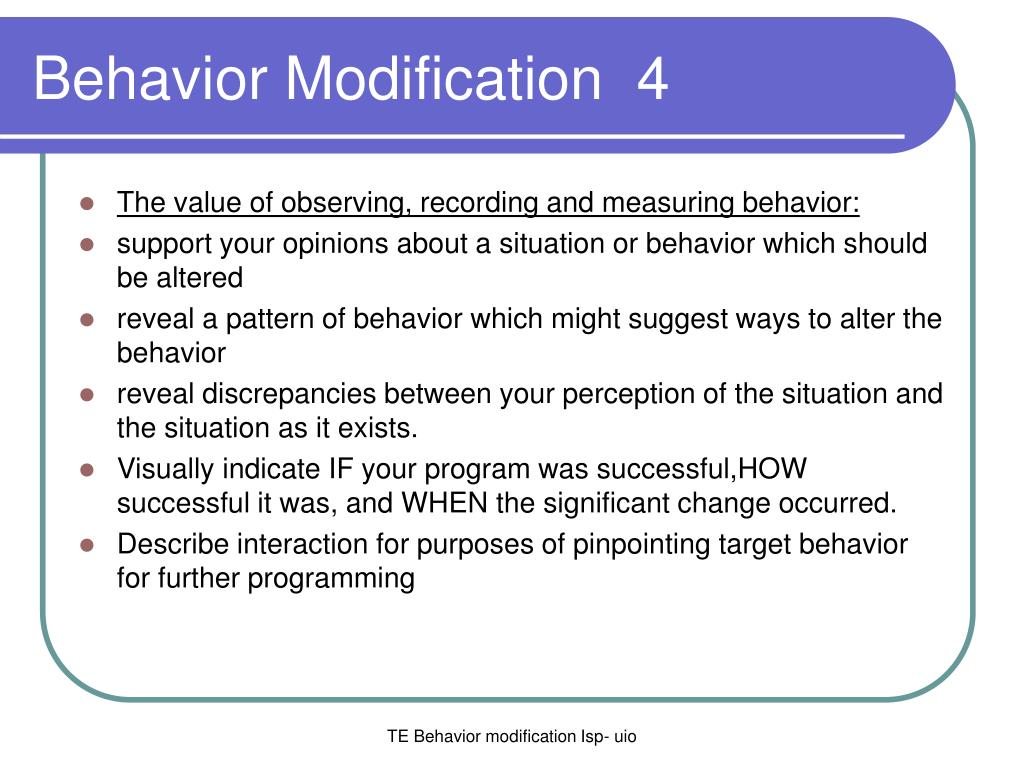 behaviour modification program What is behavior modification these taught behaviors are called on as tools in an overall program that hopes to change how the dog thinks, feels and acts.