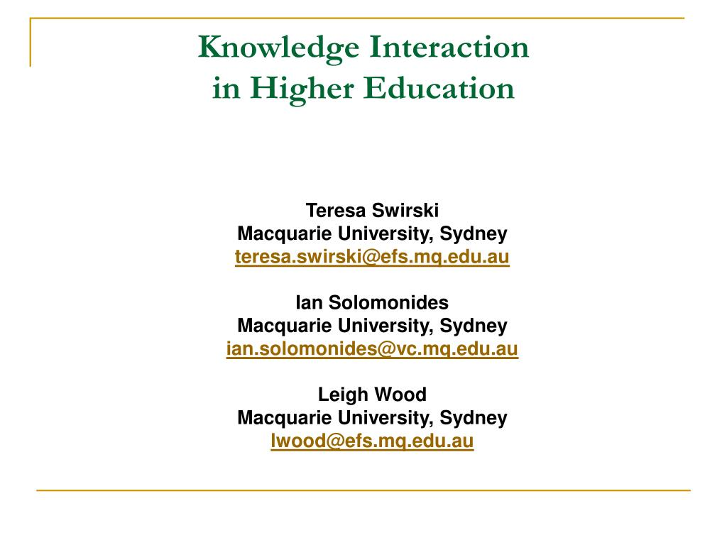 knowledge interaction in higher education l.