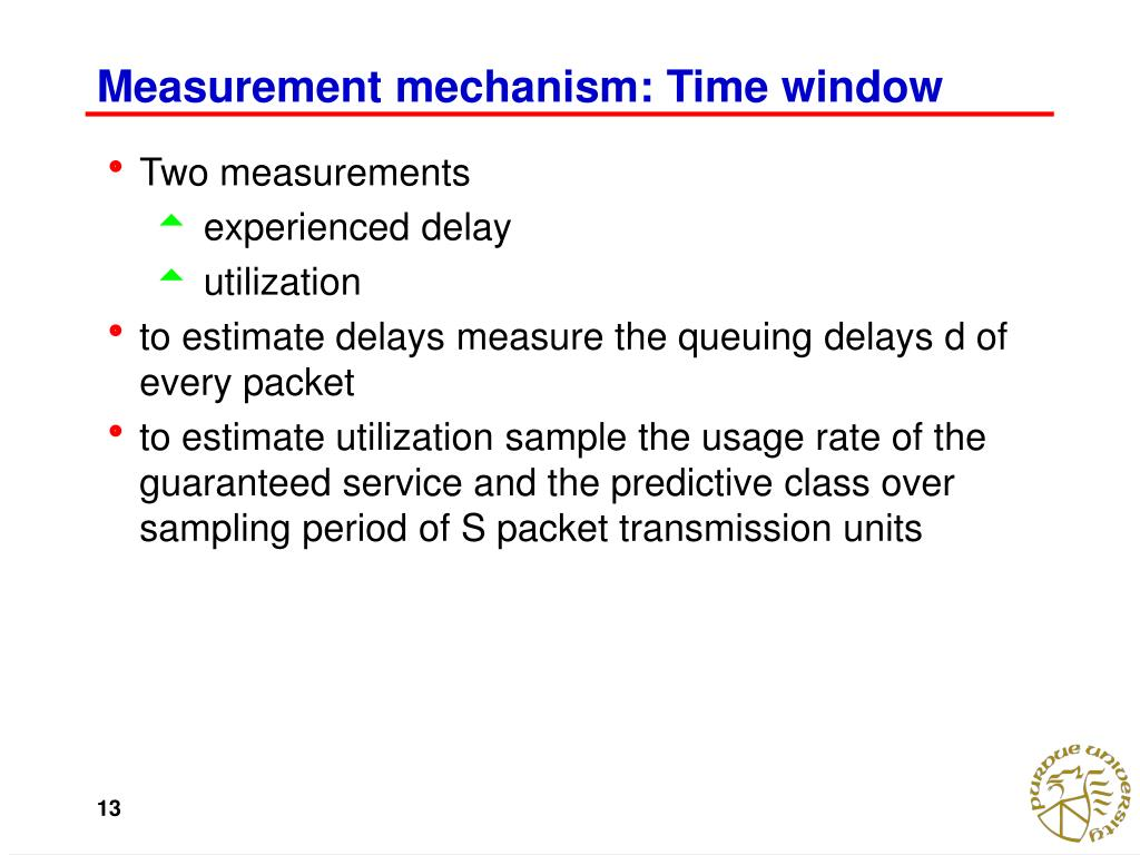 Measurement mechanism: Time window