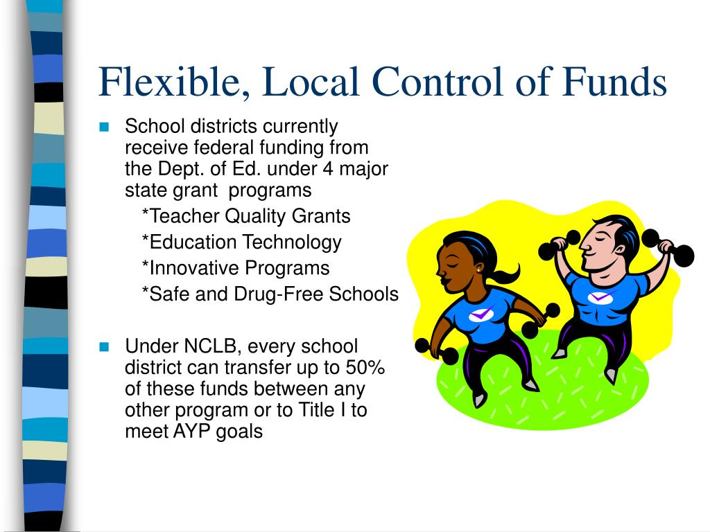Flexible, Local Control of Funds