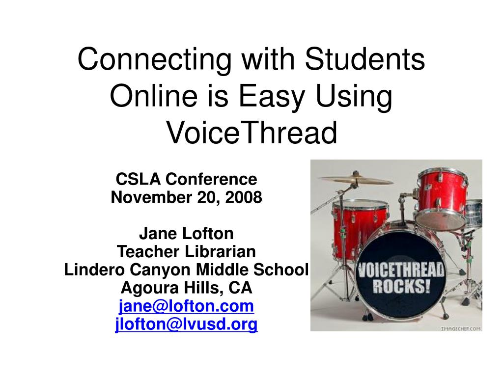 connecting with students online is easy using voicethread l.