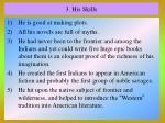 3 his skills