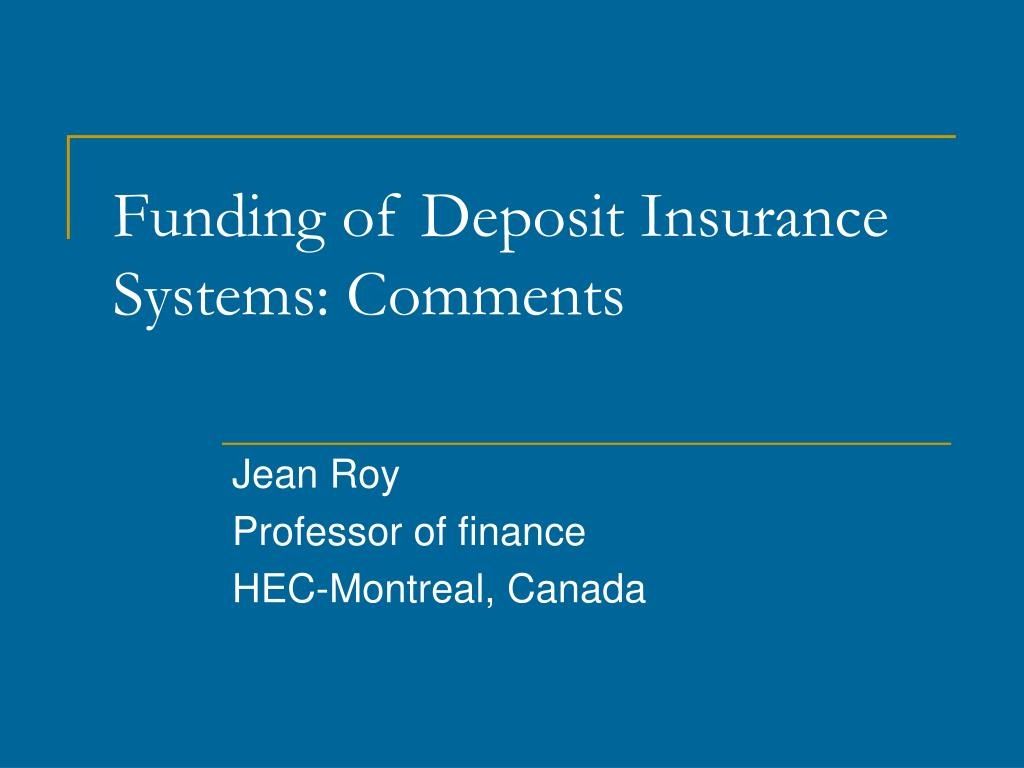 funding of deposit insurance systems comments l.