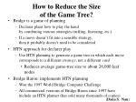 how to reduce the size of the game tree