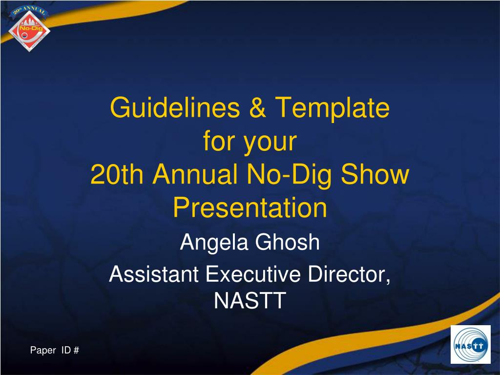 guidelines template for your 20th annual no dig show presentation l.