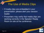 the use of media clips
