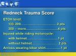 redneck trauma score36