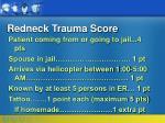 redneck trauma score37