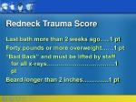 redneck trauma score38