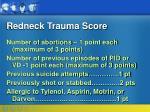 redneck trauma score40