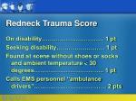 redneck trauma score42