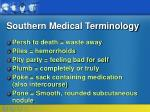 southern medical terminology25