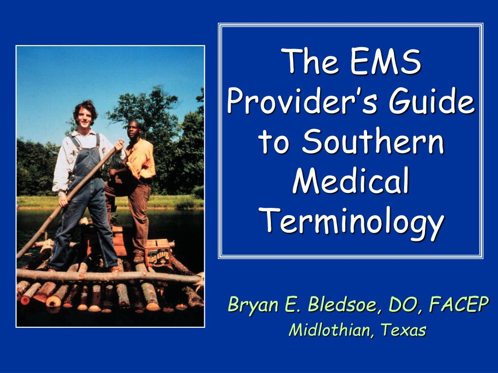 the ems provider s guide to southern medical terminology l.