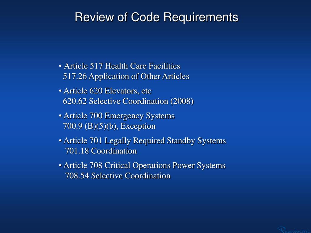 Review of Code Requirements