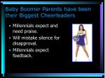 baby boomer parents have been their biggest cheerleaders