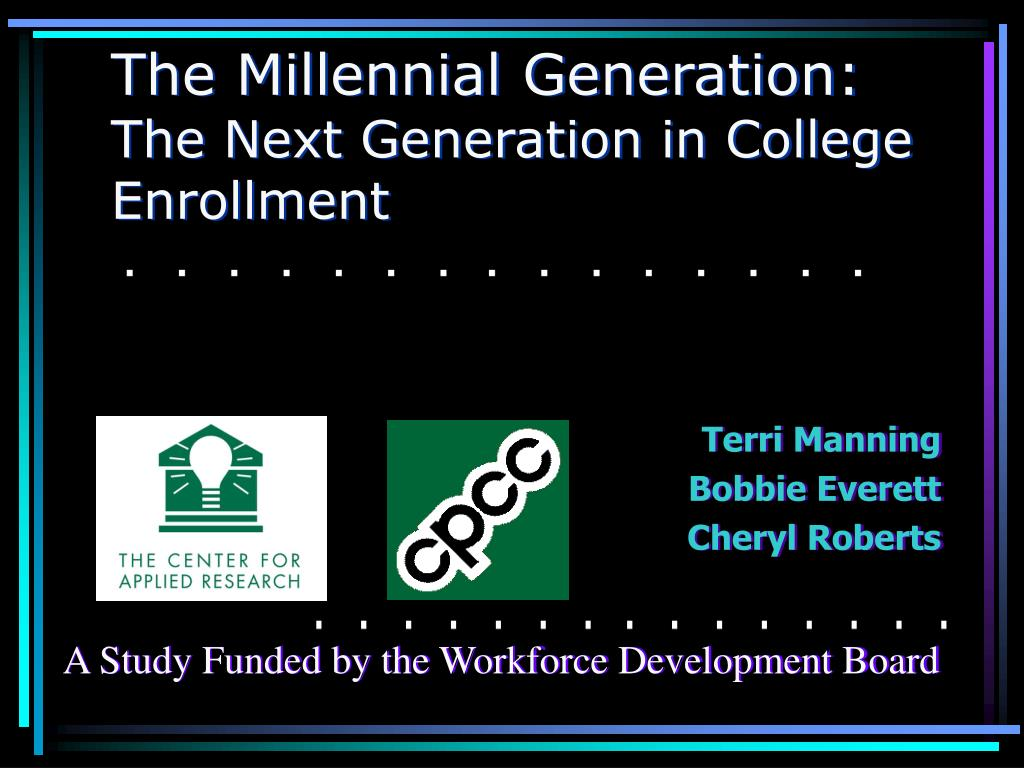 the millennial generation the next generation in college enrollment l.