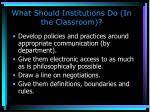 what should institutions do in the classroom