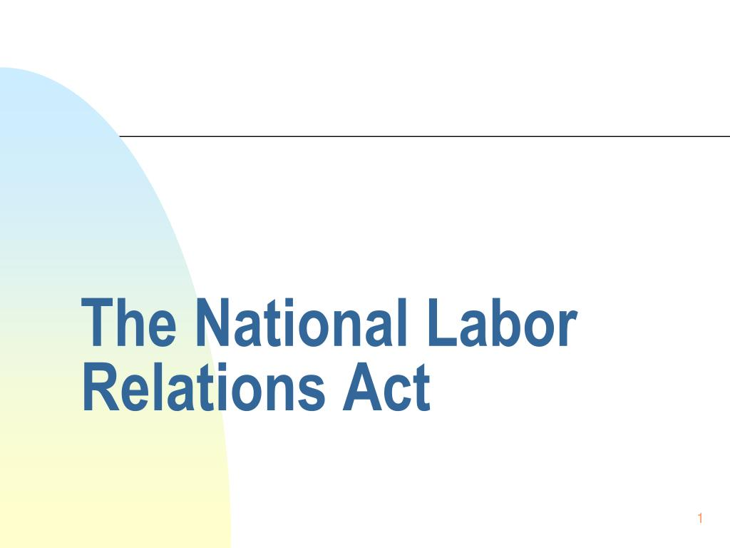 the national labor relations act l.