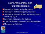 law enforcement and first responders