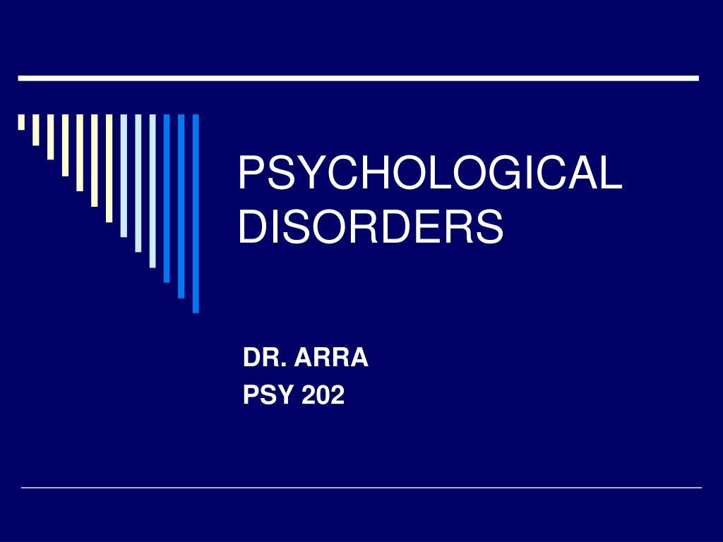 psychological disorders l.