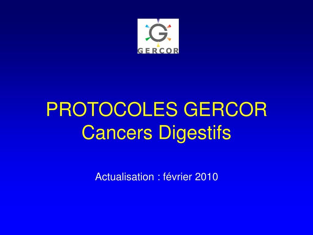 protocoles gercor cancers digestifs l.
