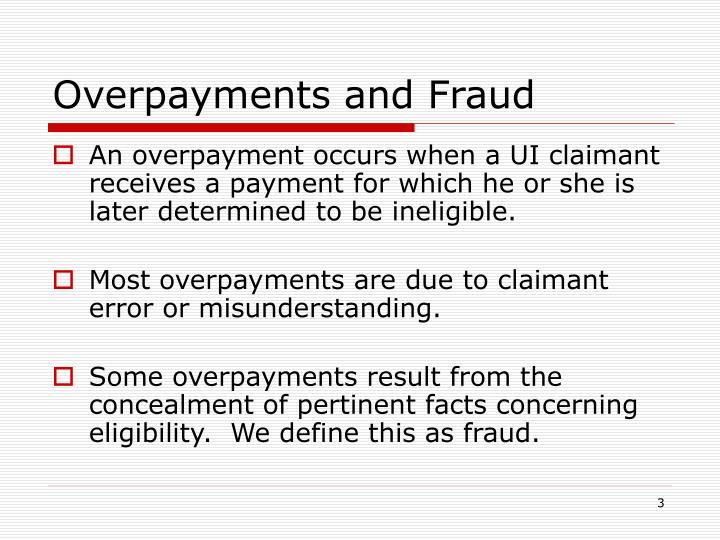 Overpayments and fraud