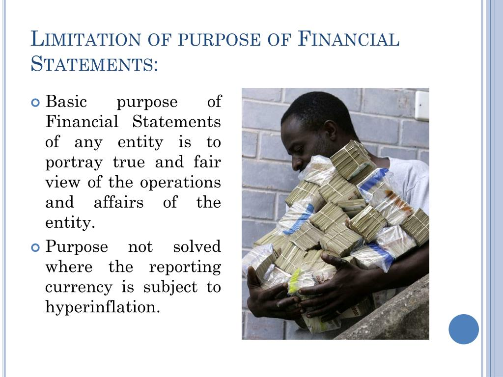 Limitation of purpose of Financial Statements: