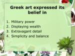 greek art expressed its belief in