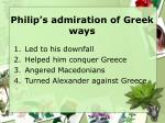 philip s admiration of greek ways