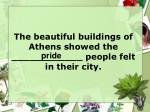 the beautiful buildings of athens showed the people felt in their city