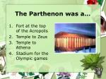 the parthenon was a