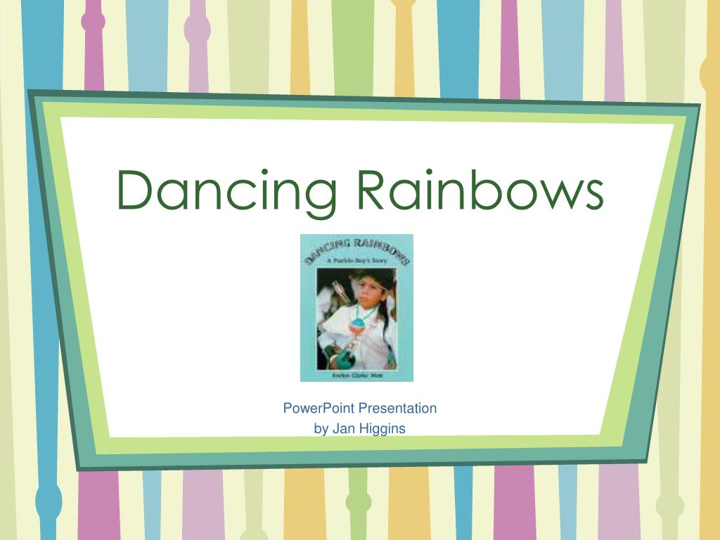 dancing rainbows l.