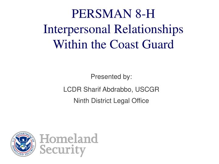 Persman 8 h interpersonal relationships within the coast guard