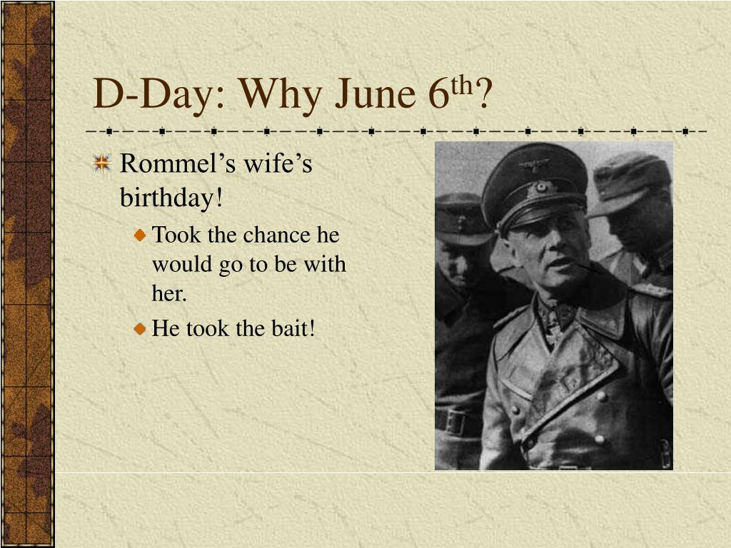 D-Day: Why June 6