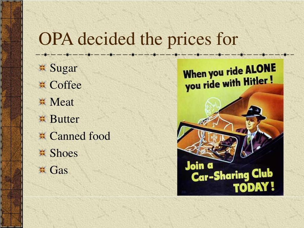 OPA decided the prices for