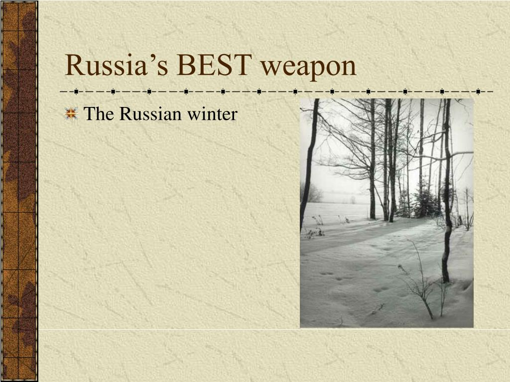 Russia's BEST weapon
