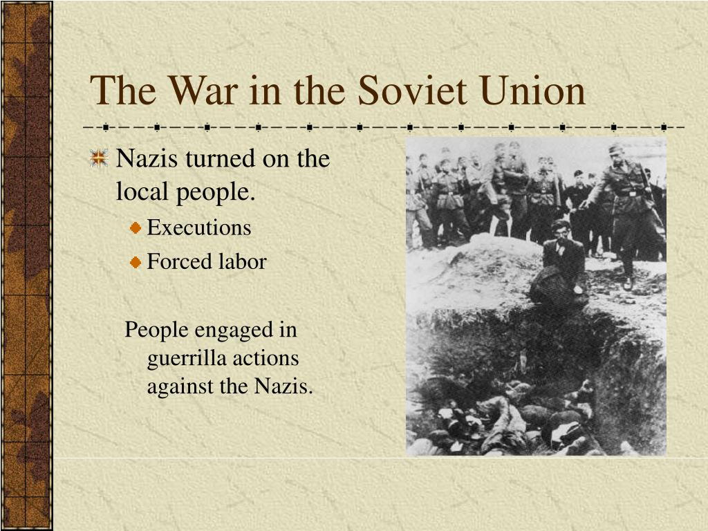 The War in the Soviet Union