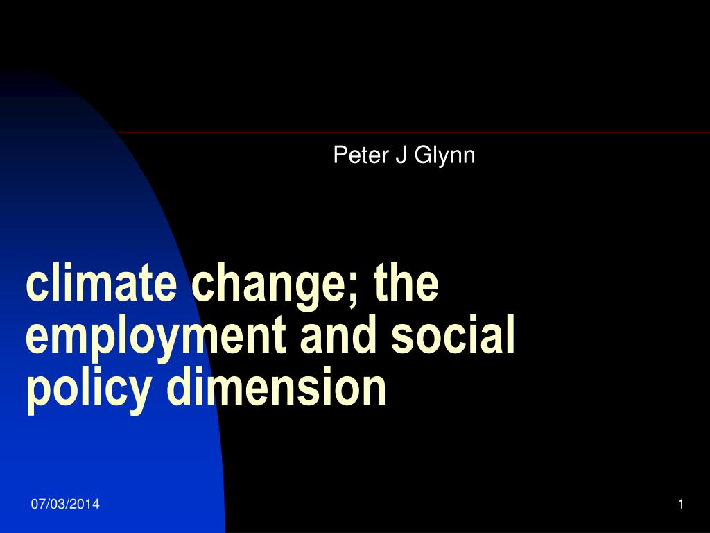 climate change the employment and social policy dimension