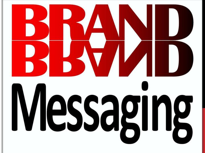 Brand messaging evaluation