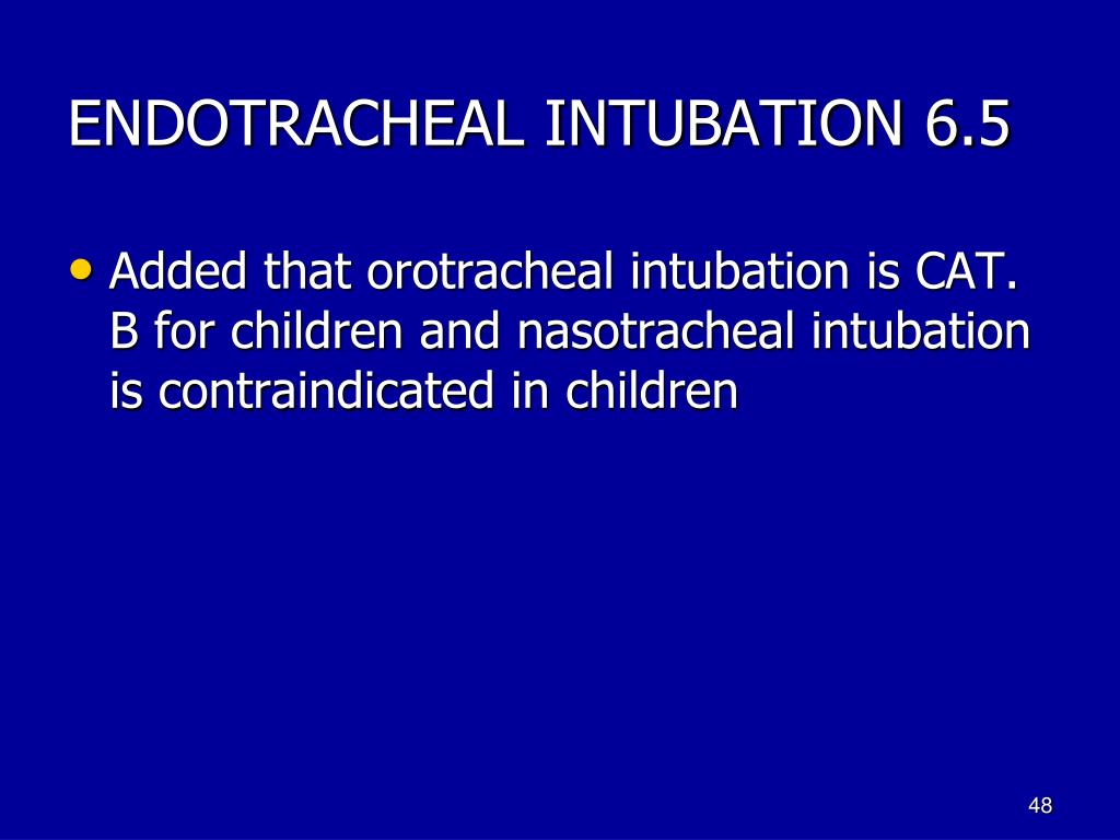 ENDOTRACHEAL INTUBATION 6.5