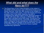 what did and what does the navy do